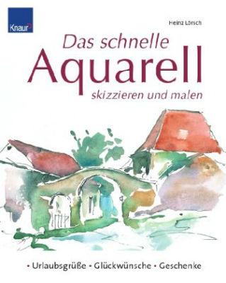 Sas schnelle Aquarell von Heinz Lörsch - Buch