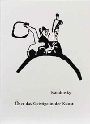 Kandinsky - Über das Geistige in der Kunst - Buch